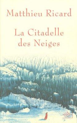 La citadelle des neiges de Matthieu Ricard