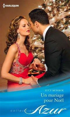 Un mariage pour Noël de Lucy Monroe
