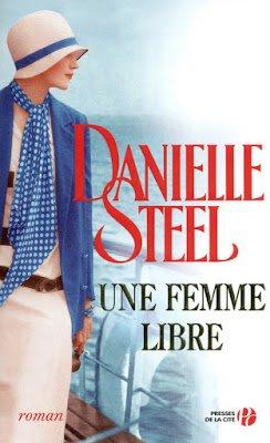 Une femme libre de Danielle Steel