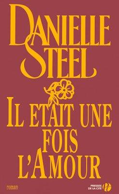 Il était une fois l'amour de Danielle Steel
