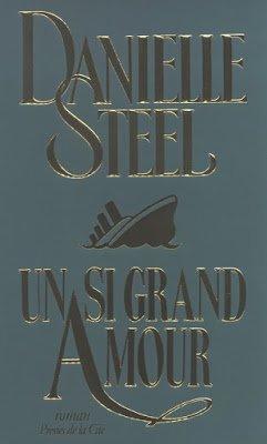 Un si grand amour de Danielle Steel