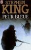 Peur Bleu de Stephen King