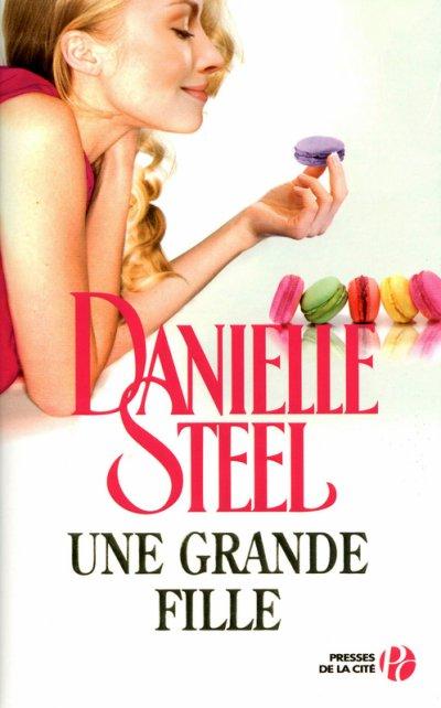 Une grande fille de Danielle Steel