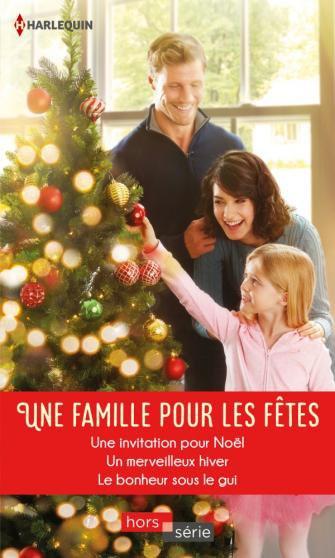 Une famille pour les fêtes de Caroline Anderson, Susan Meier et Shirley Jump
