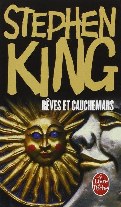 Rêves et Cauchemars de Stephen King