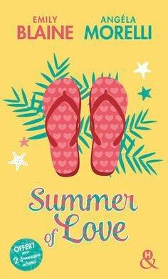 Summer of love de Emily Blaine et Angéla Morelli