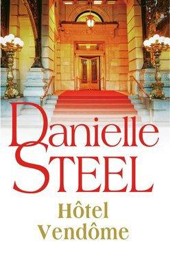 Hôtel Vendôme de Danielle Steel