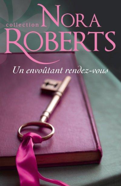 Un envoûtant rendez-vous de Nora Roberts