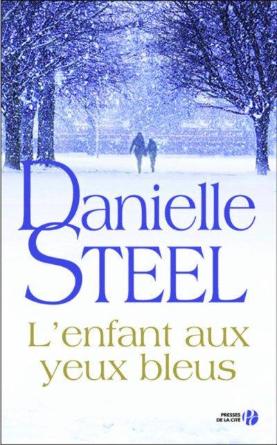 L'enfant aux yeux bleus de Danielle Steel