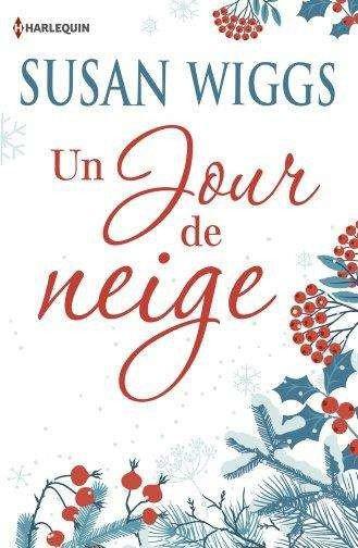 Un jour de neige de Susan Wiggs