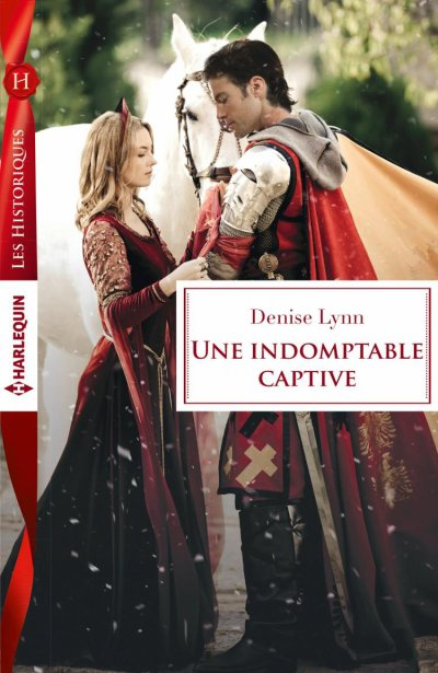 Une indomptable captive de Denise Lynn ♥