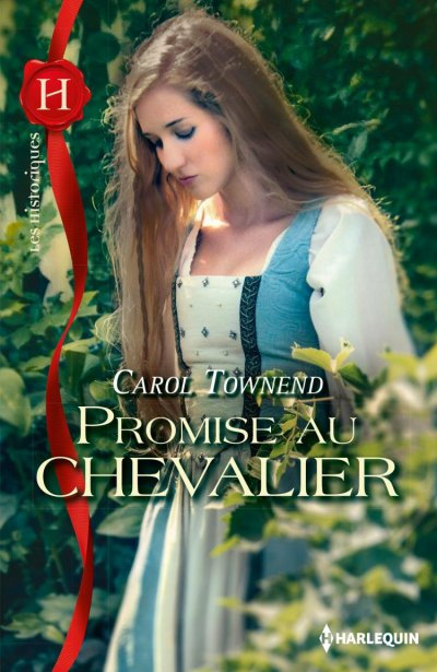 Promise au Chevalier de Carol Townend