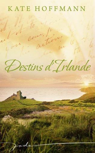 Destin d'Irlande de Kate Hoffmann