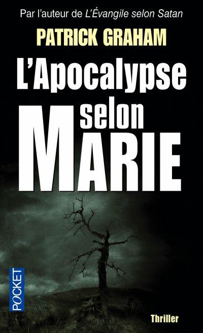 L'apocalypse selon Marie de Patrick Graham