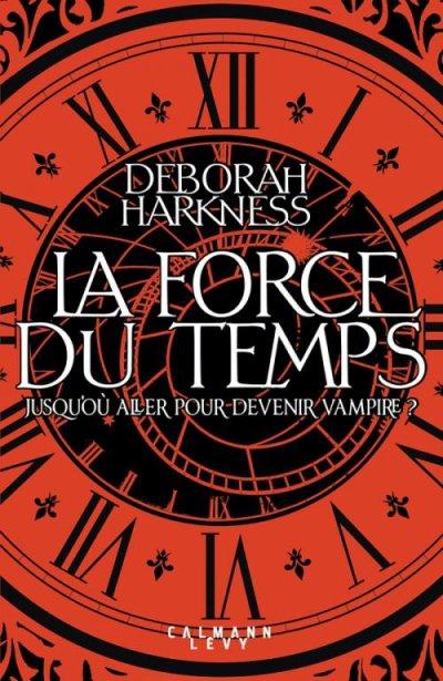 La force du temps de Déborah Harkness