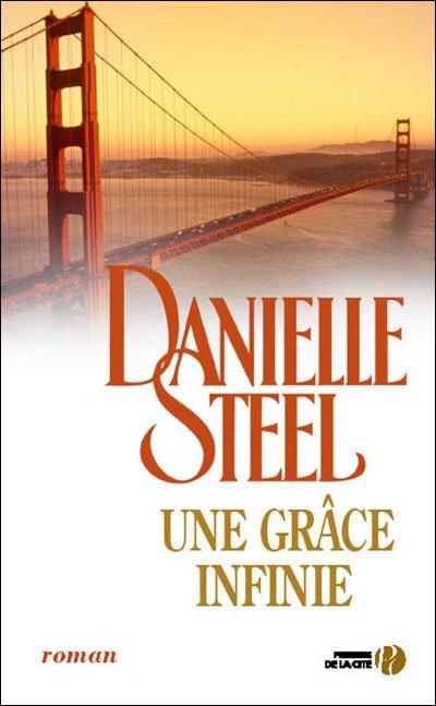 Une grâce infinie de Danielle Steel