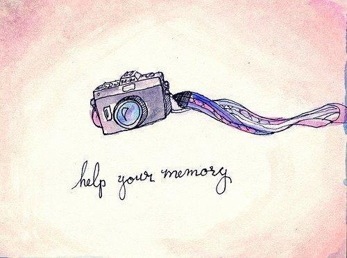 « La mémoire est le meilleur appareil photo qui soit »