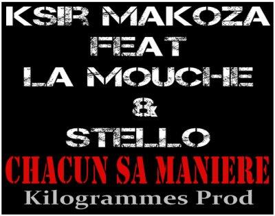 EXCLU / CHACUN SA MANIERE FEAT KSIR MAKOZA  (2011)