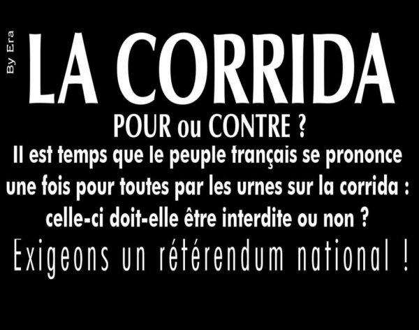 """ Plus la Corrida avance, plus l'humanité recule "" Francis Cabrel."