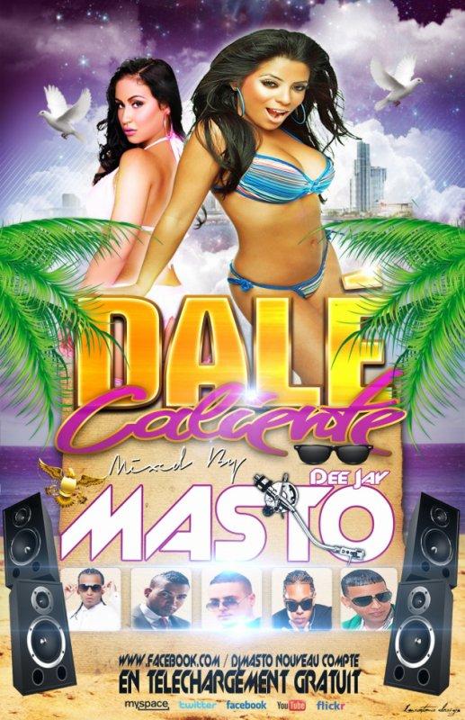 DALE CALIENTE MIXÉ PAR DJ MASTO !!!