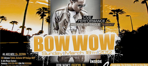 Bow Wow - 25th Birthday Celebration at Cameo Waterloo March 13th '12 Posted by: Aurelie       Filed Under: Appearances - Party
