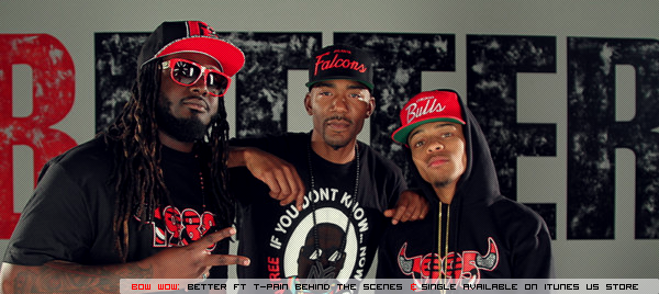 Bow Wow ft T-Pain - Better Behind The Scenes & Single available on iTunes          | May 08th 2012