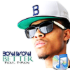Bow Wow - Better ft T-Pain [ OFFICIAL VIDEO ] May 27th 2012
