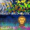 xBABY-MiL0-MUSiK