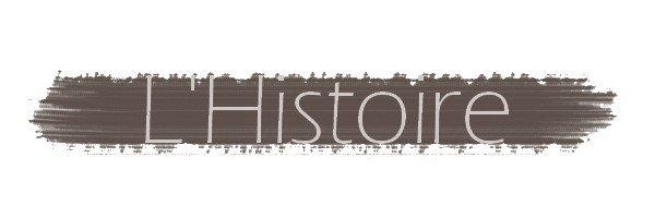 Notre Histoire. ♥