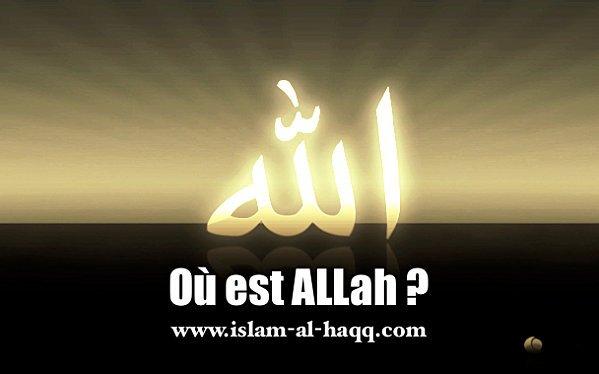 Où est Allah ?