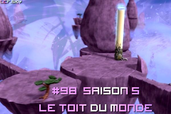 """Episode 98/Saison 5 """"Le toît du monde"""""""
