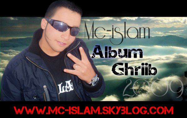 Le 3éMé AlBuM  (Mc islam) gHeRiB 2009