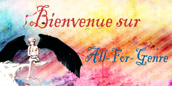 Bienvenue sur All-For-Genre