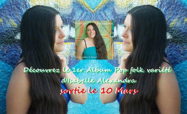 """""""je n'ai plus le temps""""  """"i haven got no more time""""  1er Album d'Isabelle Alexandra"""