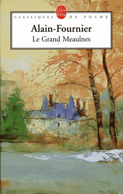 Le Grand Meaulnes d'Alain Forunier