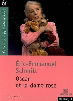 Oscar et la dame rose d'Eric Emmanuel Schmitt