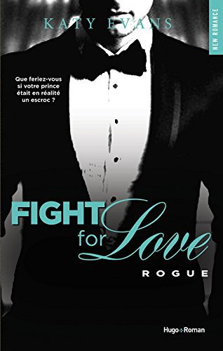 Fight For Love : Rogue (Tome 4)