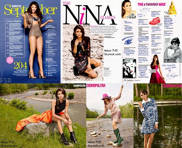 Nina Dobrev fait la couverture du numéro de septembre du magazine Cosmopolitan... Certains scans, le photoshoot et une vidéo des coulisses sont à votre disposition. Nina est splendide! Quelle est votre photo préférée ?