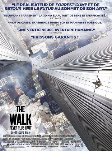 """Film """"The Walk"""" Rêver plus Haut."""
