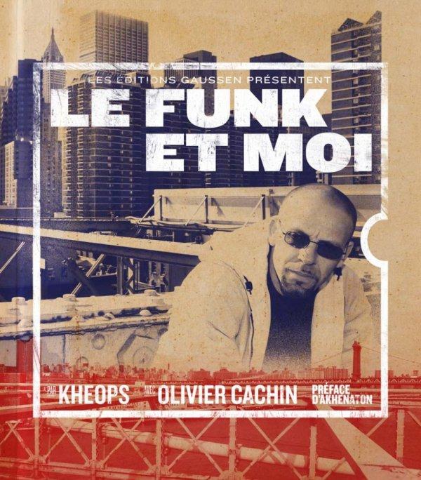 Le FUNK et MOI : Livre par DJ KHEOPS