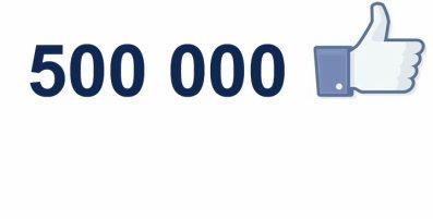 500 000 fans sur Facebook