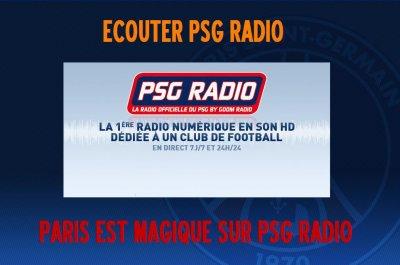 SUPP.. PARISIENS ECOUTER PSG RADIO ** LA RADIO OFFICIEL DU PSG **