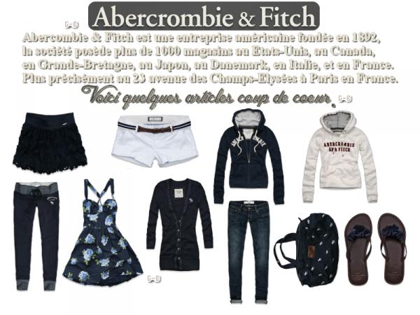 LOOK : Spécial Abercombie & Fitch ! Vos avis ?