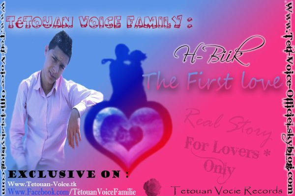 Mix-Tap L9ba7a wLfxa7a / Tetouan Voice Family Présente : H-biik The First Lo<3 (2011)