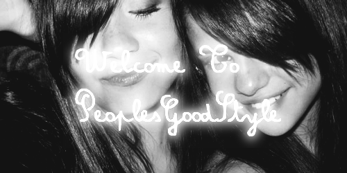 Welcome To, PeoplesGoodStyle