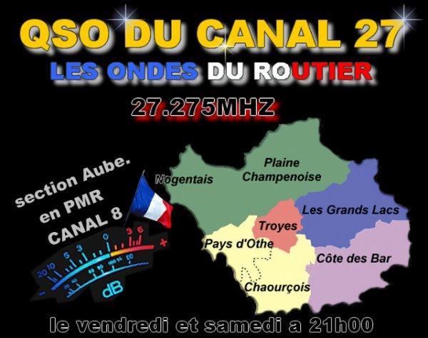 Vendredi et samedi à 21H00. QSO Cibi: Canal 27 - PMR: Canal 8