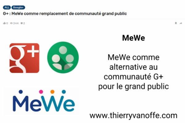 G+ : MeWe comme remplacement de communauté grand public
