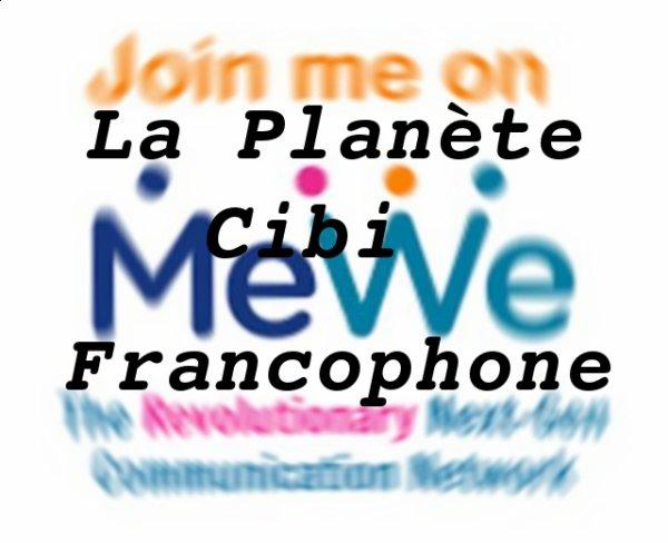 La Planète Cibi Francophone est également sur MeWe
