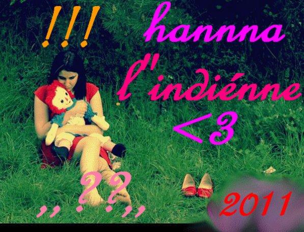 """hannna (*-*) <3² l""""indienne <3"""