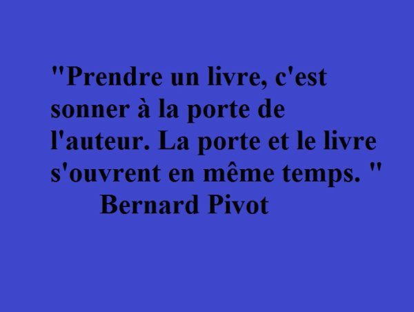 Citation 10: Bernard Pivot